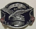IF GUNS ARE OUTLAWED ONLY OUTLAWS WILL HAVE GUNS BELT BUCKLE - USA FLAG & EAGLE